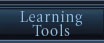 Learning Tools